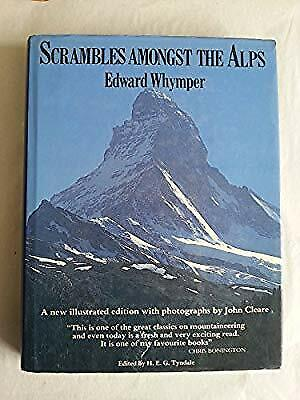 Scrambles Amongst the Alps, Whymper, Edward, Used; Good Book