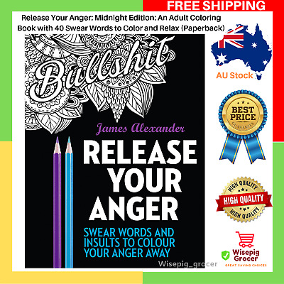 BRAND NEW Release Your Anger Midnight Edition Coloring Paperback Book FREE SHIP