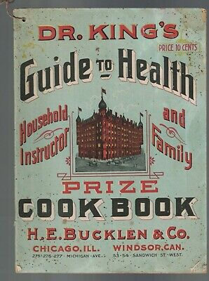 Dr King's Guide to Health Prize Cookbook 1900 HE Bucklen & Co Medicine