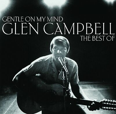 Glen Campbell: Gentle On My Mind The Best Of CD (Greatest Hits)
