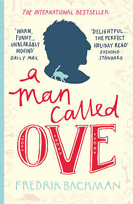 A Man Called Ove 'The life-affirming bestseller that will brighten your day Back