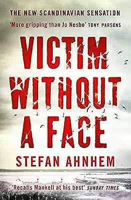 Victim Without A Face (Fabian Risk 1), Ahnhem, Stefan, Used; Good Book