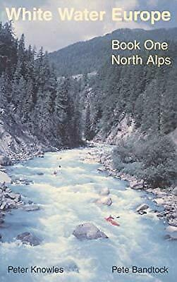 The north Alps, Knowles, Peter & Bandtock, Peter, Used; Good Book