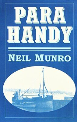 Para Handy and Other Tales, Munro, Neil, Used; Good Book
