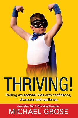 Thriving!Resilience. ' Grose, Michael