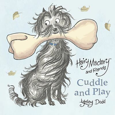 Hairy Maclary and Friends: Cuddle and Play: A Crinkly Cloth Book ' Dodd, Lynley