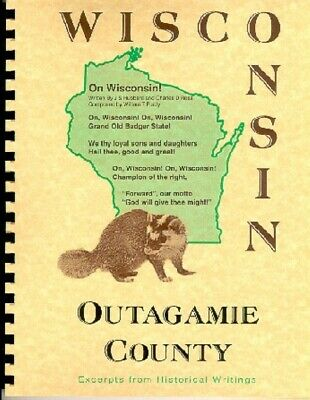 Outagamie County Wisconsin History Biographies Lawrence University Appleton WI