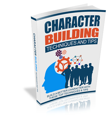 Character Building Techniques And Tips (eBook)