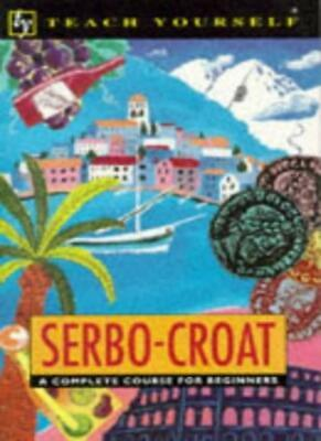 Serbo-Croat:A Complete Course for Beginners (Teach Yourself),David Norris
