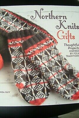 Northern Knits Gifts By  Lucinda Guy Knitting Pattern Book