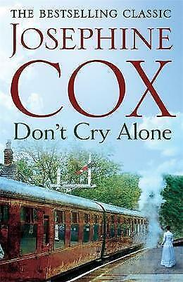 Don't Cry Alone: A compelling and heartfelt saga exploring the strength of love