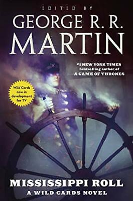 Mississippi Roll by George R. R. Martin, Wild Cards Trust