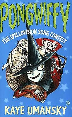 Pongwiffy: The Spellovision Song Contest (book 6), Umansky, Kaye, Used; Good Boo