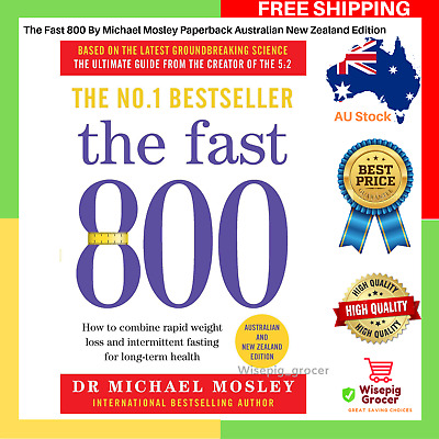 The Fast 800 Michael Mosley Paperback Book Australian New Zealand NEW