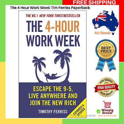The 4 Hour Work Week Tim Ferriss Paperback Book Four 9 5 Escape | Free Shipping