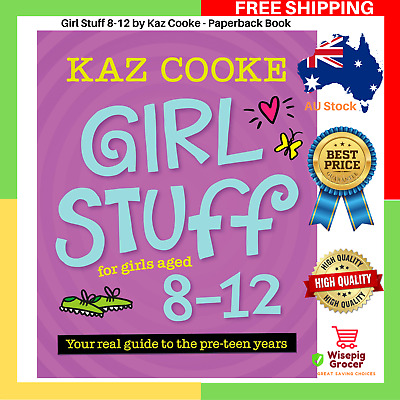 BRAND NEW | Girl Stuff 8-12 by Kaz Cooke | Paperback Book | FREE & FAST SHIPPING