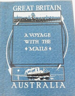 """1913 """"Voyage With The Mails"""" Great Britain Australia Book. Profusely Autographed"""