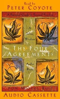 The Four Agreements: A Practical Guide to Personal Freedom, abridged Don Miguel