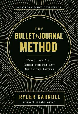 The Bullet Journal Method by Ryder Carroll (eB-ooks,2018)