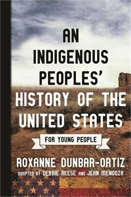 An Indigenous Peoples' History of the United States for Young People (Paperback