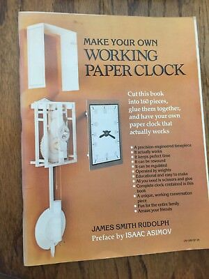 MAKE YOUR OWN WORKING PAPER CLOCK BY JAMES SMITH RUDOLPH - (1983, Paperback)