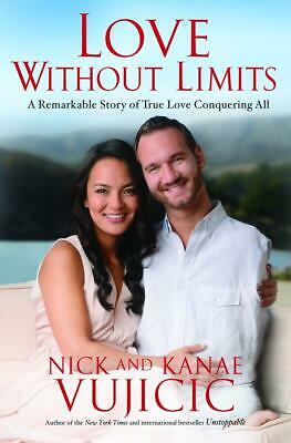 Love Without Limits | Nick Vujicic |  9781601426567