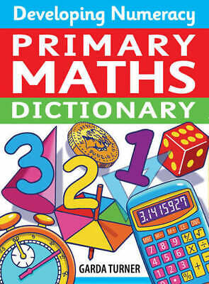 Developing numeracy: Primary maths dictionary by Garda Turner (Paperback)