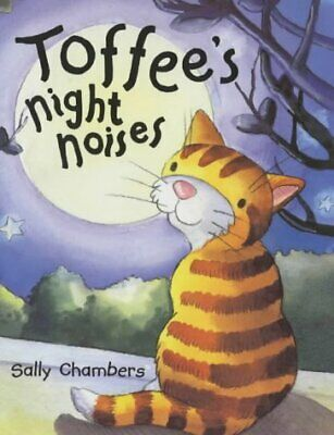 Toffee's Night Noises, Chambers, Sally, Used; Good Book