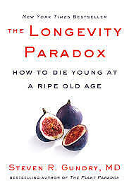 The Longevity Paradox: How to Die Young at a Ripe Old Age [KINDLE-EPUB-PDF]