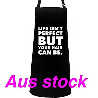 Life isn't Perfect Hairdressing Protective colour Cutting Cape Apron
