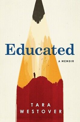 Educated by Tara Westover  (P.D.F, EPUB)