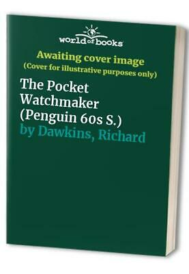 The Pocket Watchmaker (Penguin 60s S.) by Dawkins, Richard Paperback Book The