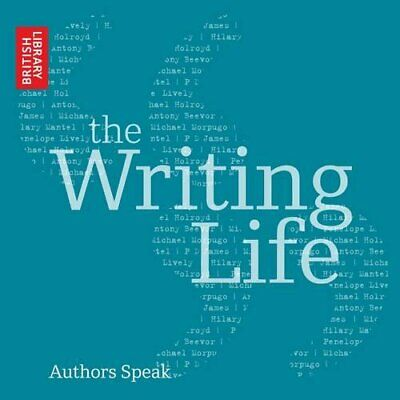 The Writing Life: Authors Speak (B... by The British Library Mixed media product