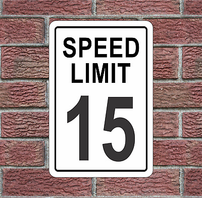15 MPH Speed Limit Aluminum Road Sign