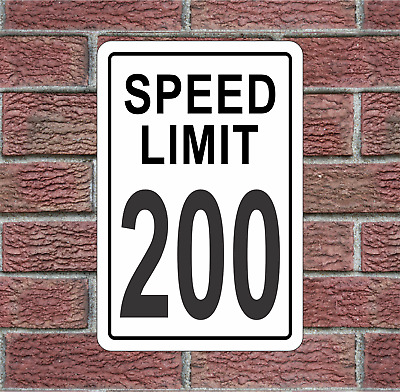 200 MPH Speed Limit Aluminum Road Sign