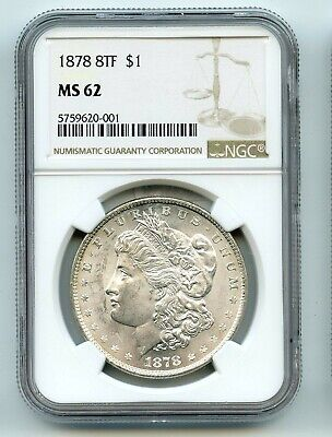1878-P 8TF Silver Morgan Dollar (MS-62) NGC SCARCE MINT STATE!!!!