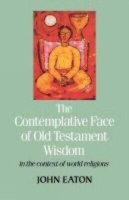 The contemplative face of Old Testament wisdom in the context of world