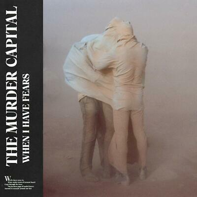 MURDER CAPITAL When I Have Fears CD NEW .cp