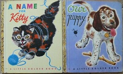 2 Vintage Little Golden Books ~ A NAME FOR KITTY, OUR PUPPY ~ Feodor Rojankovsky