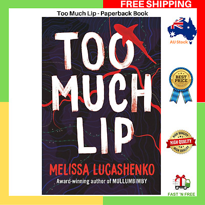 BRAND NEW Too Much Lip by Melissa Lucashenko Paperback Book FREE SHIPPING
