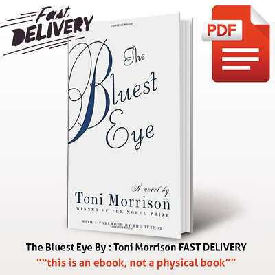 The Bluest Eye By : Toni Morrison FAST DELIVERY {P.D.F,EBO0k} 😍😍🔥