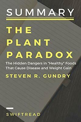 """Summary: The plant paradox: The Hidden Dangers in """"Healthy"""" Foods That Cause…"""