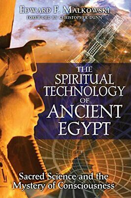 The Spiritual Technology of Ancient Egypt: Sacred Science and the Mystery of…