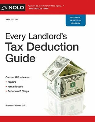 Every Landlord's Tax Deduction Guide by Fishman J.D., Stephen