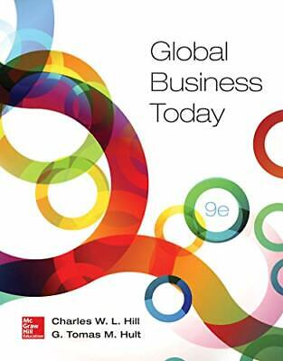 Loose-Leaf Global Business Today by Hill Dr, Charles W. L.