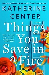 THINGS YOU SAVE IN A FIRE BY KATHERINE CENTER( PDF*-*EPUB )b00k