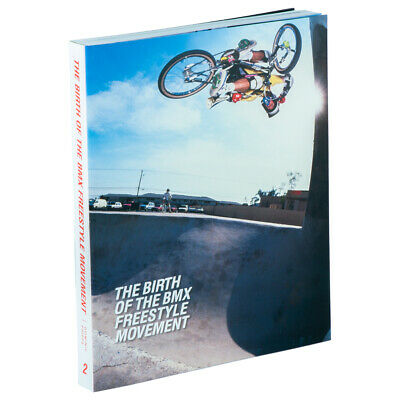 The Birth of The BMX Freestyle Movement - history of BMX