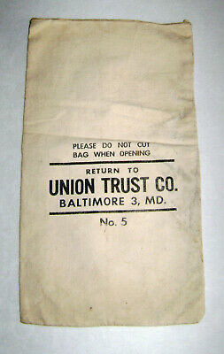 Vintage Union Trust Co.Coin Bag Baltimore, MD.