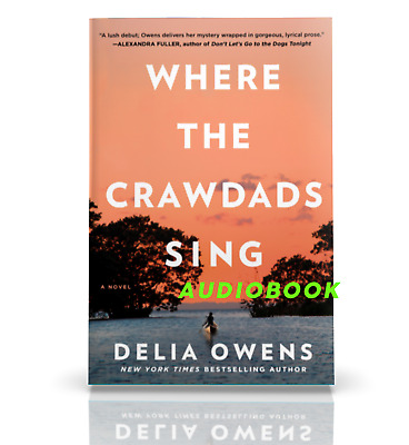 Where the Crawdads Sing By Della Owens [Audiobook] [Fast e-Delivery]