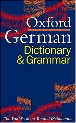 The Oxford German dictionary and grammar by Gunhild Prowe (Paperback)